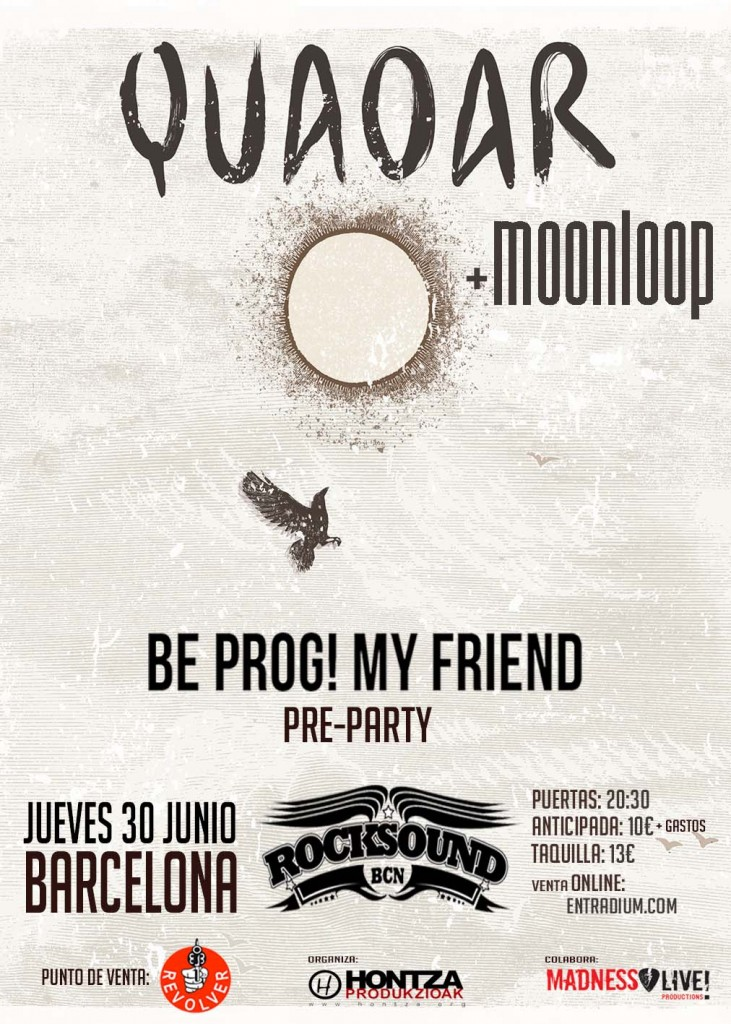 Quaoar & Moonloop Be Prog! Pre Party Barcelona